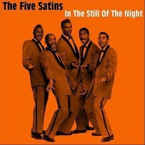 "The Five Satins: The doo-wop band famous for ""In the Still of the Night."""
